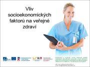 Vliv socioekonomických faktorů na veřejné zdraví Socioekonomické