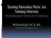 Sosiologi Komunikasi Media dan Teknologi Informasi PERKEMBANGAN TEKNOLOGI