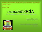 Seminario Internacional Globalización Conocimiento y Desarrollo UNAM