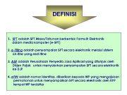 DEFINISI 1 SPT adalah SPT Masa Tahunan berbentuk Formulir