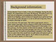 Background information Imtiaz Dharker lives in India in