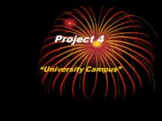 "Project 4 ""University Campus"" The Polytechnical University is"