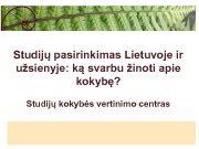 Studijų pasirinkimas Lietuvoje ir užsienyje ką svarbu žinoti