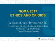 NOMA 2017 ETHICS AND OPIOIDS Weldon Don Havins