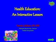 Home Health Education An Interactive Lesson Pamela Callahan