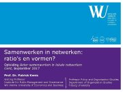 Samenwerken in netwerken ratio s en vormen Opleiding Beter