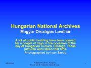 Hungarian National Archives Magyar Országos Levéltár A lot