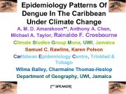 Epidemiology Patterns Of Dengue In The Caribbean Under