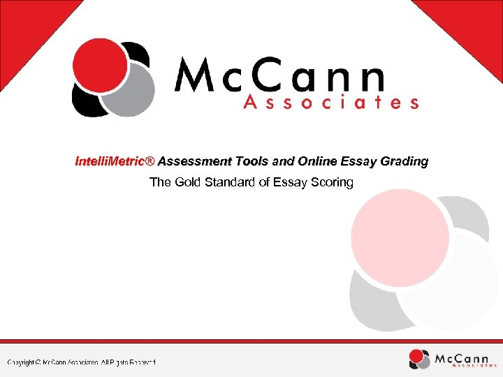 intelli metric assessment tools and online essay grading metric assessment tools and online essay grading the gold standard of essay  scoring