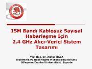 ISM Bandı Kablosuz Sayısal Haberleşme İçin 2 4