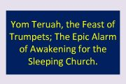 Yom Teruah the Feast of Trumpets The Epic