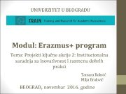 UNIVERZITET U BEOGRADU Modul Erazmus program Tema Projekti