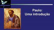 Paulo Uma introdução Paulo uma introdução
