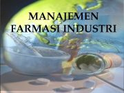 MANAJEMEN FARMASI INDUSTRI Silabus Manajemen Farmasi Industri