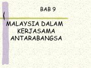 BAB 9 MALAYSIA DALAM KERJASAMA ANTARABANGSA PERANG