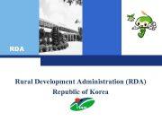 RDA Rural Development Administration RDA Republic of Korea