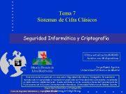 Tema 7 Sistemas de Cifra Clásicos Seguridad Informática