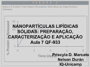 NANOPARTÍCULAS LIPÍDICAS SÓLIDAS PREPARAÇÃO CARACTERIZAÇÃO E APLICAÇÃO Aula