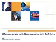 Business Community Confindustria BCC una nuova opportunità di