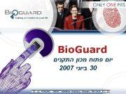 Bio Guard יום פתוח מכון התקנים 2007 03