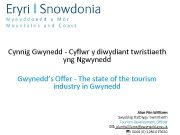 Cynnig Gwynedd — Cyflwr y diwydiant twristiaeth yng