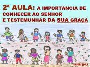 2ª AULA A IMPORT NCIA DE CONHECER AO
