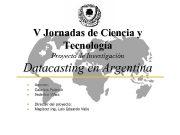 V Jornadas de Ciencia y Tecnología Proyecto de