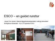 ESCO en guidet rundtur Jesper Ole Jensen