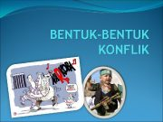 BENTUK-BENTUK KONFLIK ANGGOTA 1 2 3 4