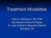 Treatment Modalities Ayda G Nambayan RN DSN International