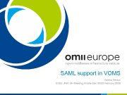 SAML support in VOMS Valerio Venturi EGEE JRA