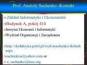 1 Prof Anatoly Sachenko -Kontakt Zakład Informatyki i