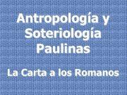 Antropología y Soteriología Paulinas La Carta a los