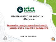 ISTARSKA RAZVOJNA AGENCIJA IDA d o o Regionalna