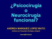 Psicocirugia o Neurocirugía funcional ANDREA MARQUEZ LOPEZ MATO
