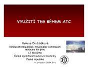 VYUŽITÍ TEG BĚHEM ATC Helena Ondrášková Klinika anesteziologie
