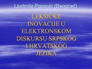 Ljudmila Popović Beograd LEKSIČKE INOVACIJE U ELEKTRONSKOM DISKURSU