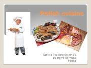 Polish cuisine Szkoła Podstawowa nr 31 Dąbrowa Górnicza