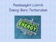 Pembangkit Listrik Energi Baru Terbarukan Pembangkit Energi