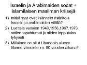 Israelin ja Arabimaiden sodat islamilaisen maailman kriisejä