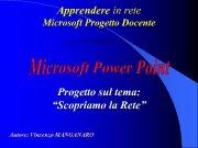 Apprendere in rete Microsoft Progetto Docente Progetto sul