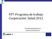 FP 7 -Programa de trabajo Cooperación Salud-2012 Dra
