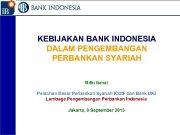 1 KEBIJAKAN BANK INDONESIA DALAM PENGEMBANGAN PERBANKAN SYARIAH