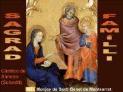 Càntico de Simeón Schmitt Monjas de Sant Benet