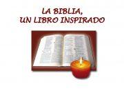 LA BIBLIA UN LIBRO INSPIRADO LOS CATÓLICOS