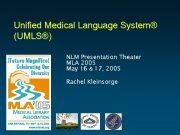 Unified Medical Language System UMLS NLM Presentation Theater