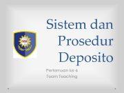 Sistem dan Prosedur Deposito Pertemuan ke-6 Team Teaching