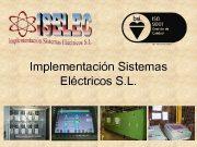 Implementación Sistemas Eléctricos S L Implementación Sistemas