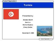 Tunisia IT Opportunities Tunisia Presented by Sheldon Bailiff