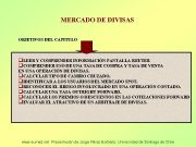 MERCADO DE DIVISAS OBJETIVOS DEL CAPITULO q LEER